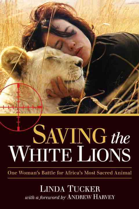 Saving the White Lions By Tucker, Linda